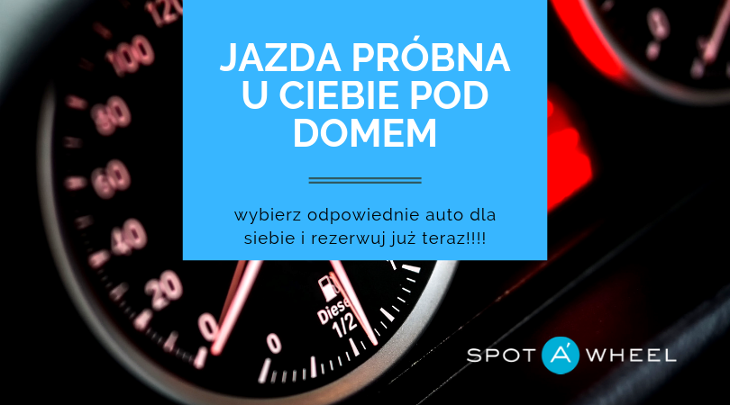 jazdaprobna Spotawheel.pl – pomysł na auto